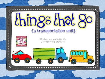 A Transportation Unit: Things that Go