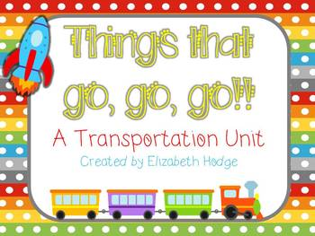 Things That Go, Go, Go- A Transportation Unit
