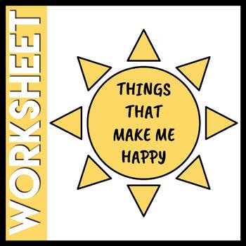 Things That Make Me Happy Worksheet