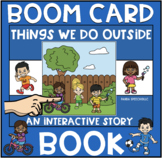Things We Do Outside BOOM Book (Boom Card Activity) for Ac