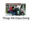 Things We Enjoy Doing