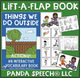 Things We do Outside: A Lift a Flap Book for Action Words