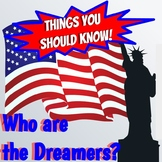 Things You Should Know:  DACA Dreamers