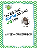 Things that Friends Do that BUG ME- Friendship