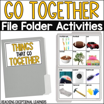 SPED Life Skills- Things that go Together File Folder Activity