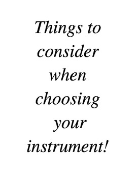 Things to Consider when choosing an instrument