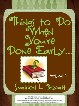 Things to Do When You Are Done! (Early Finishers)