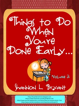 Things to Do When You Are Done! Volume 2 (Early Finishers)