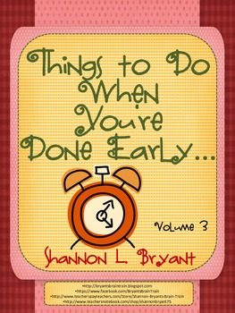 Things to Do When You Are Done! Volume 3 (Early Finishers)