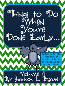 Things to Do When You Are Done! Volume 4 (Early Finishers)