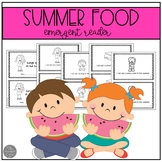 Things to Eat in the Summer Emergent Reader