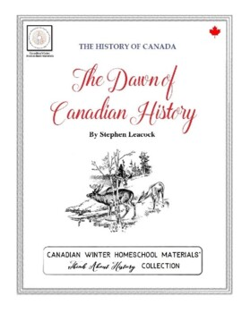 Think About History: The Dawn of Canadian History (Distance Learning)