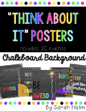 """""""Think About It"""" Posters {Chalkboard Background}"""