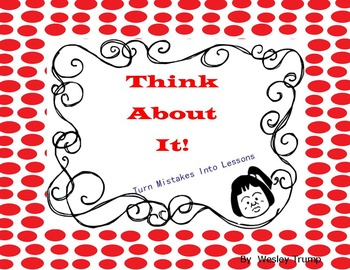 Think About It! Turn Mistakes Into Lessons