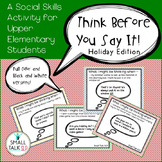 Think Before You Say It! Holiday Edition