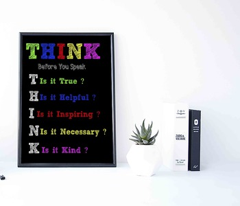 Think Before You Speak. Classroom Rules