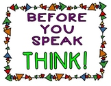 Think Before You Speak Posters