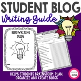 Student Blog Writing Guide | Writing Project | Writing Templates