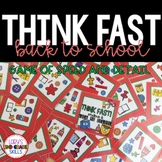 Think Fast!  Back to School