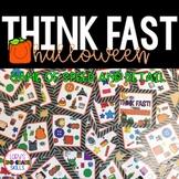 Think Fast! Happy Halloween