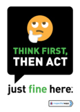 Think First, then act
