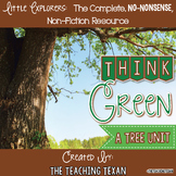 Think Green:  A Non-Fiction Tree Unit