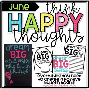 Think Happy Thoughts June- Dream BIG {and enjoy the little