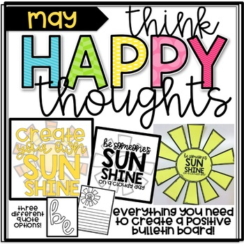 Think Happy Thoughts- May