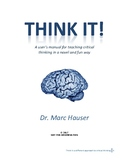 Think It!  A new and fun way to teach critical thinking