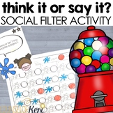 Think It or Say It Social Filter Digital Activity for School Counseling