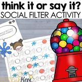 Think It Say It Social Filter Activity: Social Skills Dist