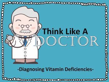 Think Like A Doctor-Diagnosing Patients with Vitamin and Mineral Deficiency
