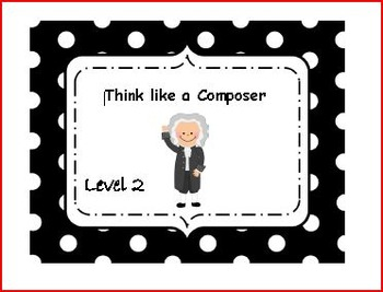 Think Like a Composer- Level 2