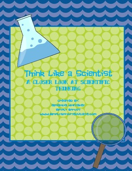 Think Like a Scientist: Scientific Thinking Activities