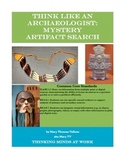 Think Archaeologist: Mystery Artifact/Native Americans/ Ancient Civilizations