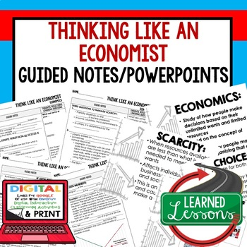 Think Like an Economist Guided Notes & PowerPoint,  Economic Notes