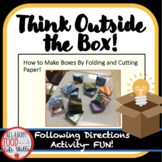 Think Outside The Box!  Project