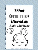 Think Outside the Box Thursday Brain Challenge!