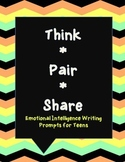 Emotional Intelligence Writing Prompts for Teens (Think Pair Share)