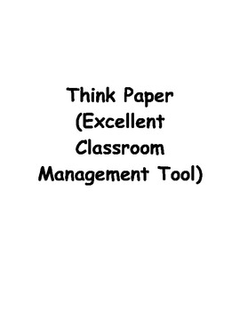 Think Paper (Excellent Classroom Management Tool)