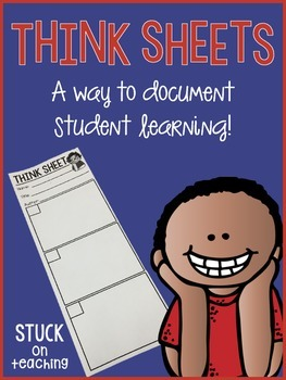 Think Sheets (A Way To Document Student Learning)
