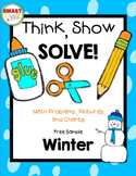 Think, Show, SOLVE! Winter Freebie