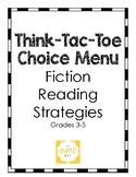 Think-Tac-Toe Choice Menu, Fiction Reading Strategies (Grades 4-5)