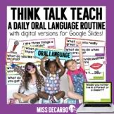 Think Talk Teach: A Daily Oral Language Routine