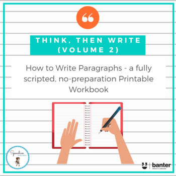 Think, Then Write (Volume 2): a no-prep workbook to write paragraphs