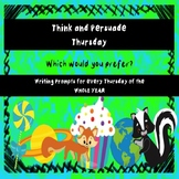 Think and Persuade Thursday - Morning Work - Writing Prompts - Conversation