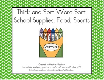 Think and Sort Word Sort: School Supplies, Food, and Sports