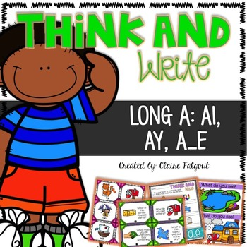 Think and Write - Long A - ai, ay, a_e