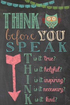 Think before you speak...