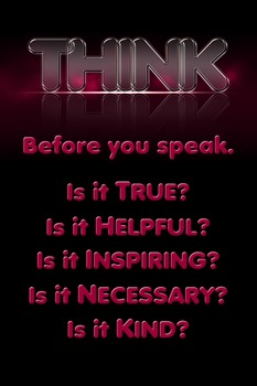 Think before you speak inspirational poster